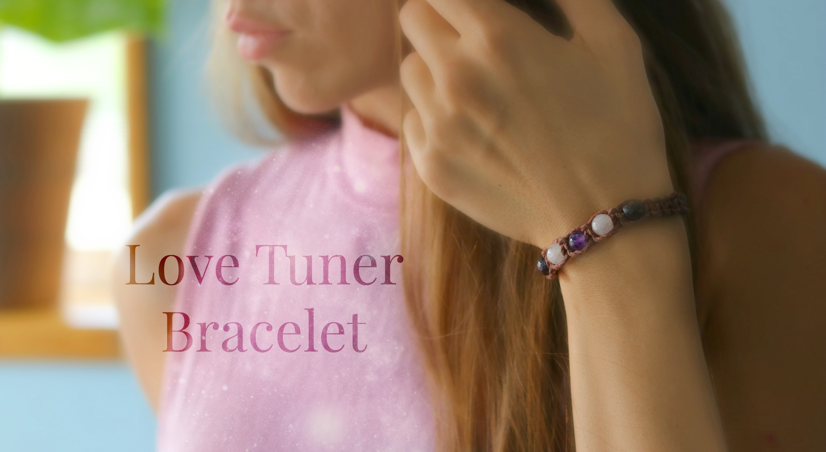 Why I Created the Love Tuner Bracelet